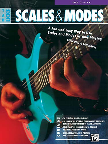 TAB Licks -- Scales & Modes for Guitar: A Fun and Easy Way to Use Scales and Modes in Your Playing (9780739026472) by Steve Hall; Ron Manus