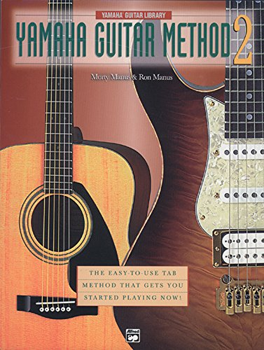 9780739026687: Yamaha Guitar Method, Bk 2: The Easy-to-Use Tab Method That Gets You Started Playing Now!