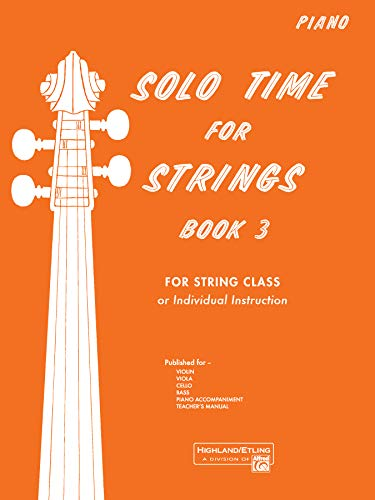 9780739026809: Solo Time for Strings, Bk 3: Piano Acc