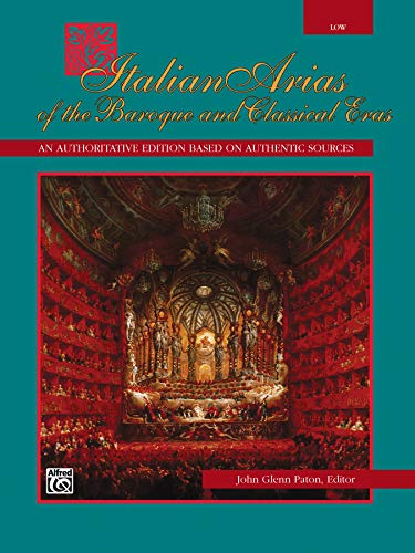 9780739026830: Italian Arias of the Baroque and Classical Eras: Low Voice (Italian Edition)
