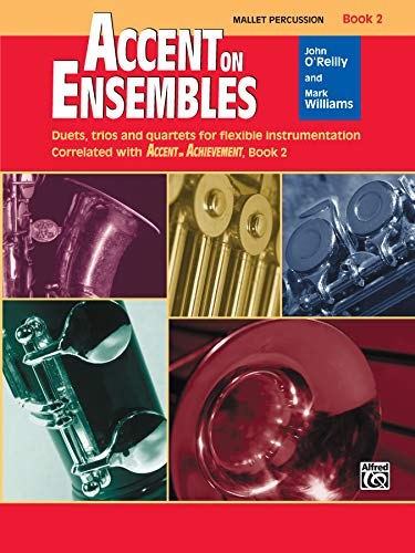 9780739027004: Accent on Ensembles, Bk 2: Mallet Percussion (Accent on Achievement)