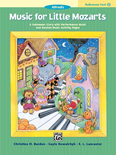 9780739027073: Music for Little Mozarts Halloween Fun, Bk 2: A Halloween Story with Performance Music and Related Music Activity Pages