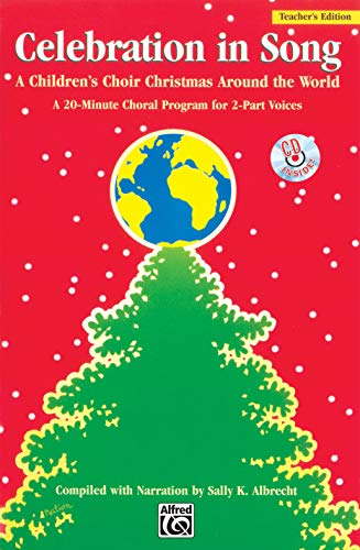 9780739027172: Celebration in Song: A Children's Choir Christmas Around the World (Kit) (Book & CD)