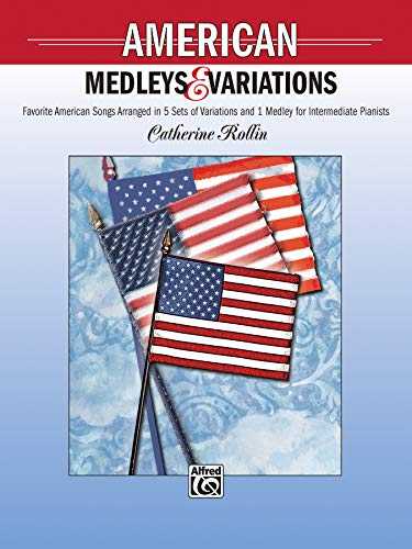 9780739027318: American Medleys and Variations