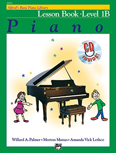 9780739027448: Alfred's Basic Piano Library Lesson Book, Bk 1B: Book & CD