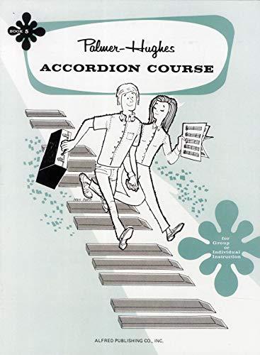 9780739027486: Palmer-Hughes Accordion Course - Book 5