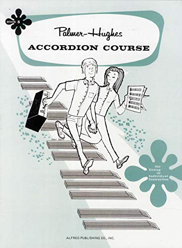 9780739027486: Palmer-Hughes Accordion Course, Bk 5: For Group or Individual Instruction