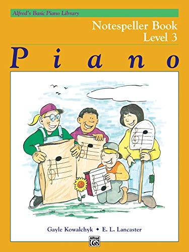 9780739027707: Alfred's Basic Piano Library Notespeller, Bk 3