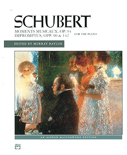 9780739028360: Schubert Moments Musicaux, Op. 94 Impromptus, Opp. 90 & 142 for the Piano (Alfred Masterwork Editions)