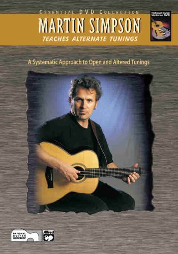 Martin Simpson Teaches Alternate Tunings: A Systematic Approach to Open and Altered Tunings (9780739028438) by Simpson, Martin