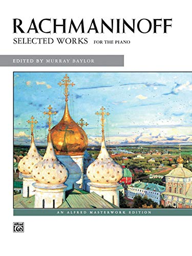 9780739028544: Rachmaninoff Selected Works: For the Piano