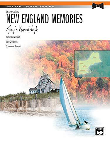 New England Memories: Sheet (Recital Suite Series): Kowalchyk, Gayle