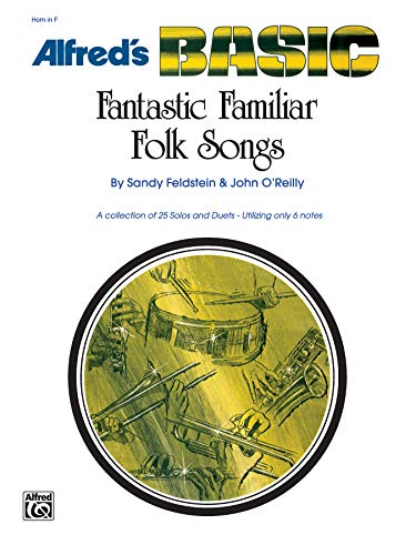 9780739028667: Fantastic Familiar Folk Songs for Horn in F