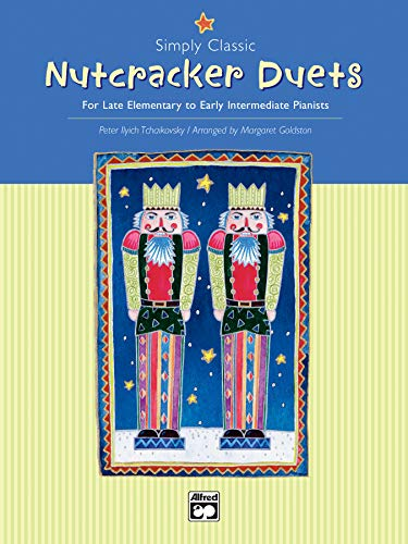 9780739028926: Simply Classic Nutcracker Duets: For Late Elementary to Early Intermediate Pianists