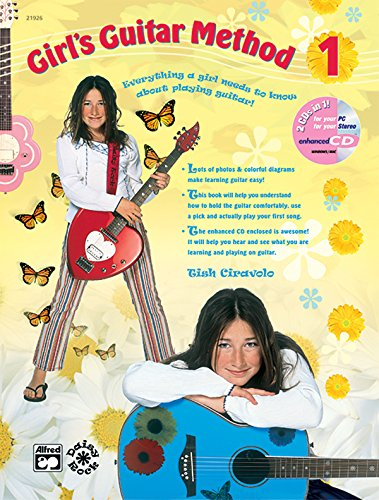9780739029060: Girl's Guitar Method, Bk 1: Everything a Girl Needs to Know About Playing Guitar!, Book & Enhanced CD