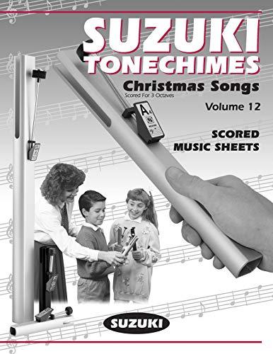 Suzuki Tonechimes, Volume 12: Ringing Bells in Education! (Suzuki Tonechimes School): Staff, Alfred...