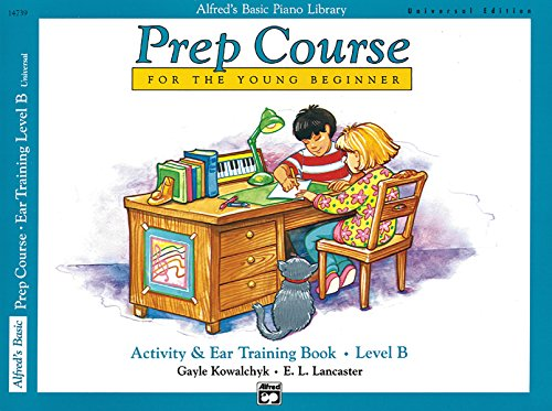 9780739029664: Alfred's Basic Prep Course Activity & Ear Training Book Level B: Universal Edition