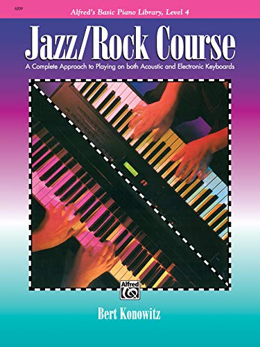 9780739029688: Alfred's Basic Jazz/Rock Course Lesson Book: Level 4 (Alfred's Basic Piano Library, Level 4)