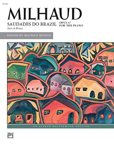 9780739029718: Milhaud -- Saudades do Brazil (Alfred Masterwork Edition)
