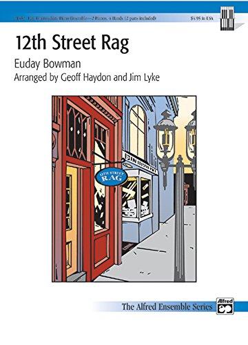 12th Street Rag Format: Sheet: By Euday Bowman