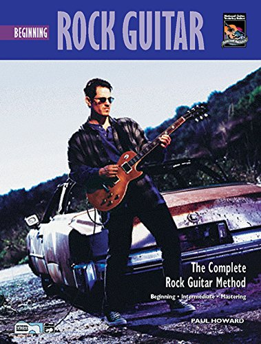 Complete Rock Guitar Method: Beginning Rock Guitar, Lead & Rhythm (Book & DVD): Howard, ...