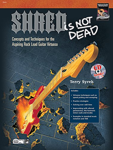 9780739030196: Shred Is Not Dead: Concepts and Techniques for the Aspiring Rock Lead Guitar Virtuoso, Book & DVD