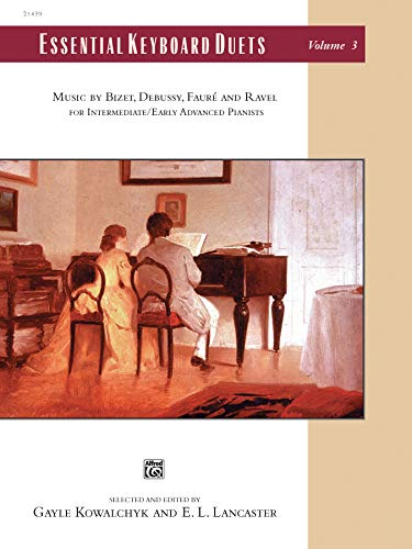 9780739030301: Essential Keyboard Duets, Vol 3: Music by Bizet, Debussy, Fauré and Ravel, Comb Bound Book (Alfred Masterwork Edition: Essential Keyboard Repertoire)