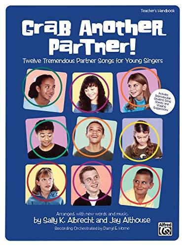 9780739030394: Grab Another Partner! (Twelve Tremendous Partner Songs for Young Singers): Teacher's Handbook