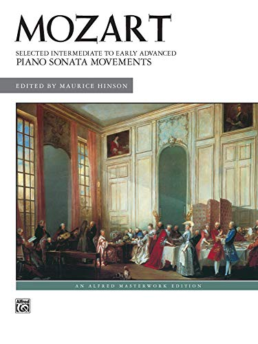 9780739030530: Mozart -- Selected Intermediate to Early Advanced Piano Sonata Movements (Alfred Masterwork Editions)