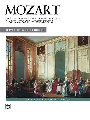 9780739030530: Mozart -- Selected Intermediate to Early Advanced Piano Sonata Movements (Alfred Masterwork Edition)