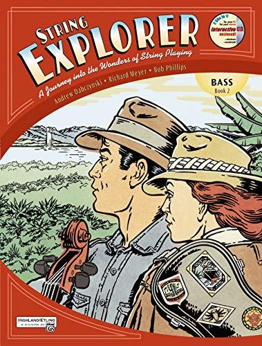 String Explorer, Bass Book 2 (9780739030738) by Andrew H. Dabczynski; Richard Meyer; Bob Phillips