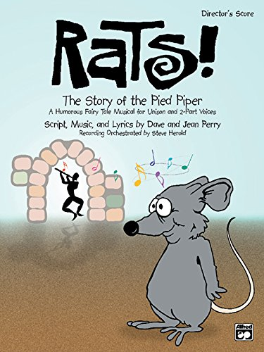 Rats! The Story of the Pied Piper: Performance Pack, Score & 10 Books (0739030825) by Dave Perry; Jean Perry