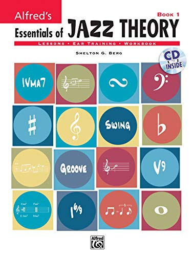 9780739030851: Essentials of Jazz Theory: Book 1