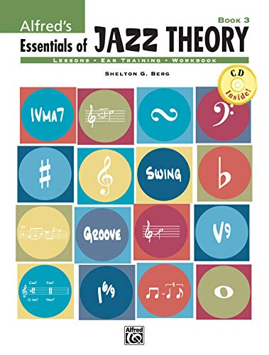 9780739030899: Alfred's Essentials of Jazz Theory, Bk 3 (Book & CD)
