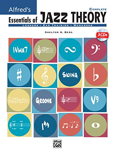 9780739030912: Alfred's Essentials of Jazz Theory, Complete 1-3: Book & CD (Essentials of Jazz Theory Essentials of Jazz Theory)