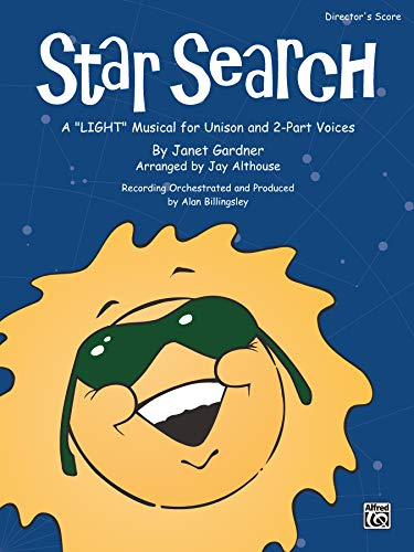 9780739030981: Star Search: A Light Musical for Unison and 2-Part Voices (Director's Score), Score
