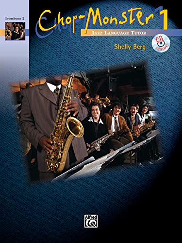 9780739031216: Chop-Monster, Bk 1: Trombone 2, Book & CD