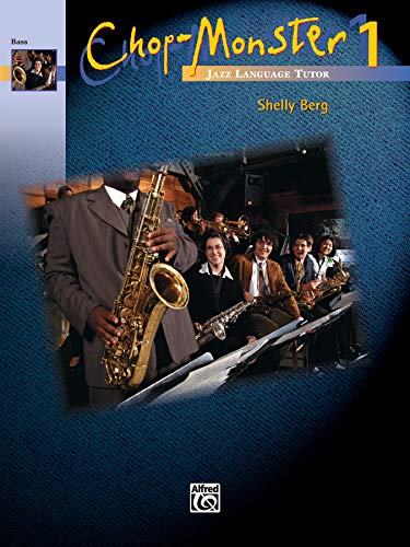 9780739031261: Chop-Monster, Bk 1: Bass, Book & CD
