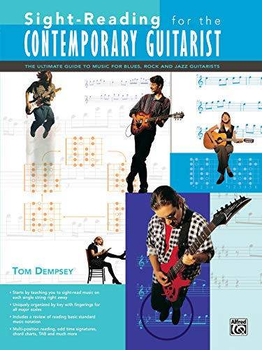 9780739031568: Sight-Reading for the Contemporary Guitarist: The Ultimate Guide to Music for Blues, Rock and Jazz Guitarists