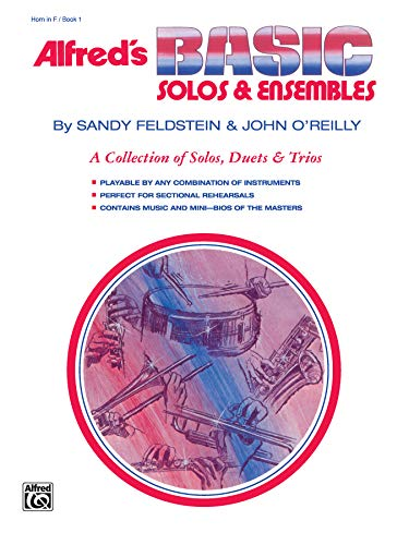 9780739031834: Alfred's Basic Solos and Ensembles, Bk 1: Horn in F (Alfred's Basic Band Method)