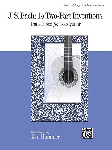 9780739031933: J. S. Bach -- 15 Two-Part Inventions: Transcribed for Solo Guitar (Alfred's Distinguished Performer)