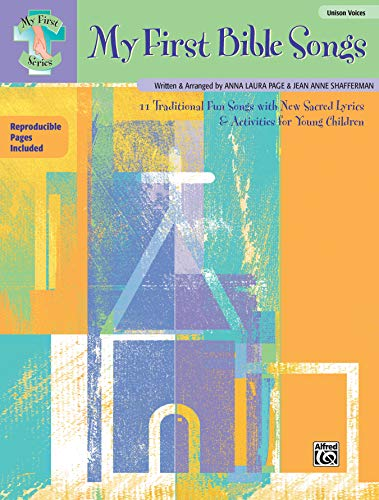 9780739032060: My First Bible Songs: 12 Traditional Fun Songs with New Sacred Lyrics & Activities for Young Children (Songbook) (My First (Alfred Publishing))