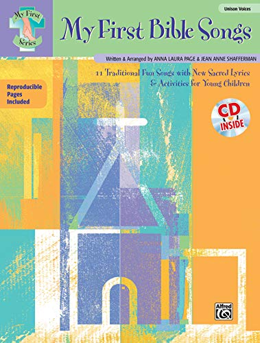 9780739032077: My First Bible Songs: 12 Traditional Fun Songs with New Sacred Lyrics & Activities for Young Children, Book & CD (My First (Alfred Publishing))