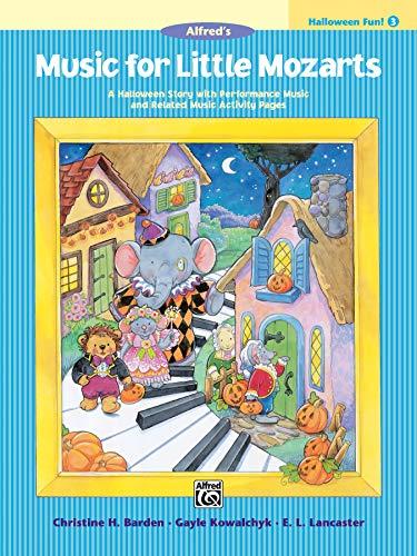 9780739032145: Music for Little Mozarts Halloween Fun, Bk 3