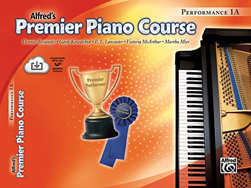 9780739032237: Premier Piano Course Performance 1a (Alfred's Premier Piano Course)