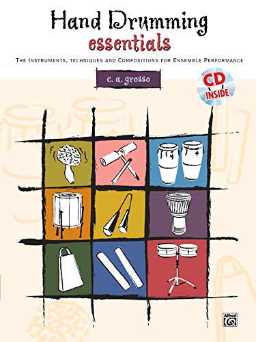 9780739032824: Hand Drumming Essentials: The Instruments, Techniques, and Compositions for Ensemble Performance, Book & CD