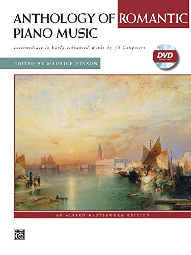 9780739032879: Anthology of Romantic Piano Music: Intermediate to Early Advanced Works by 36 Composers, Alfred Masterwork Edition