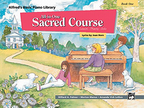 9780739032978: Alfred's Basic All-in-One Sacred Course, Bk 1: Lesson * Theory * Solo (Alfred's Basic Piano Library)
