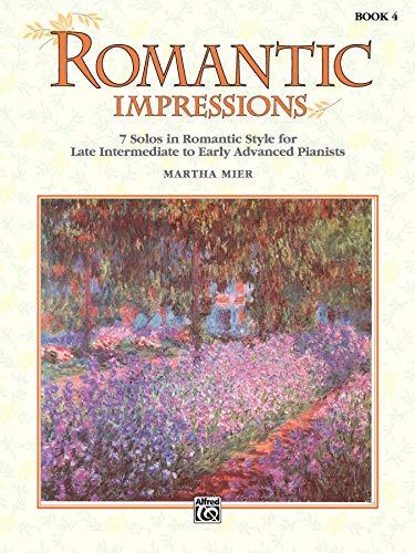 9780739032985: Martha Mier: Romantic Impressions - Book 4 Piano