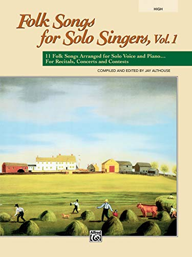 Folk Songs for Solo Singers, Vol. 1: Althouse, Jay
